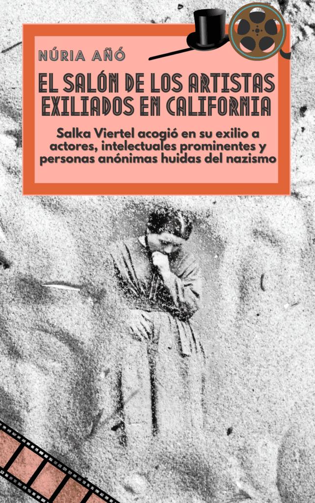 El salón de los artistas exiliados en California de Núria Añó