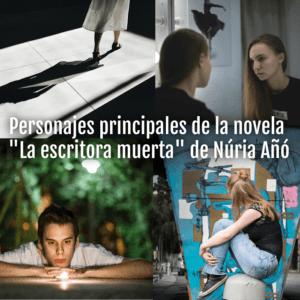 personajes literarios novela La escritora muerta Núria Añó