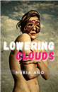 Lowering clouds by Núria Añó in English